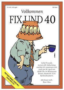 fix und 40 - einladung zum 40. geburtstag, Einladungsentwurf
