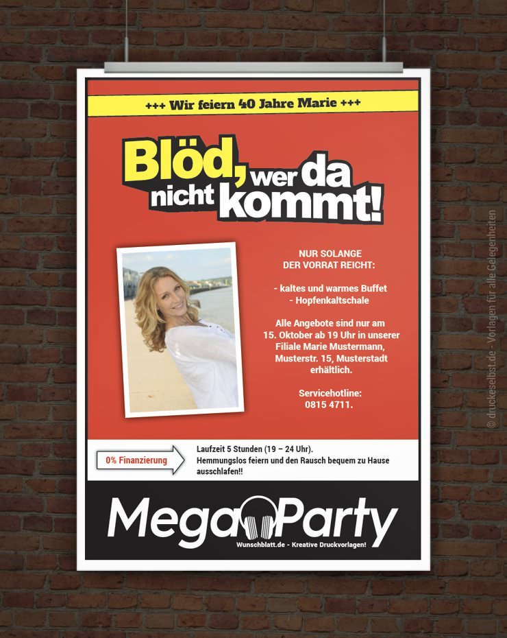 Drucke selbst! MegaParty Einladung Blöd, wer da nicht kommt!